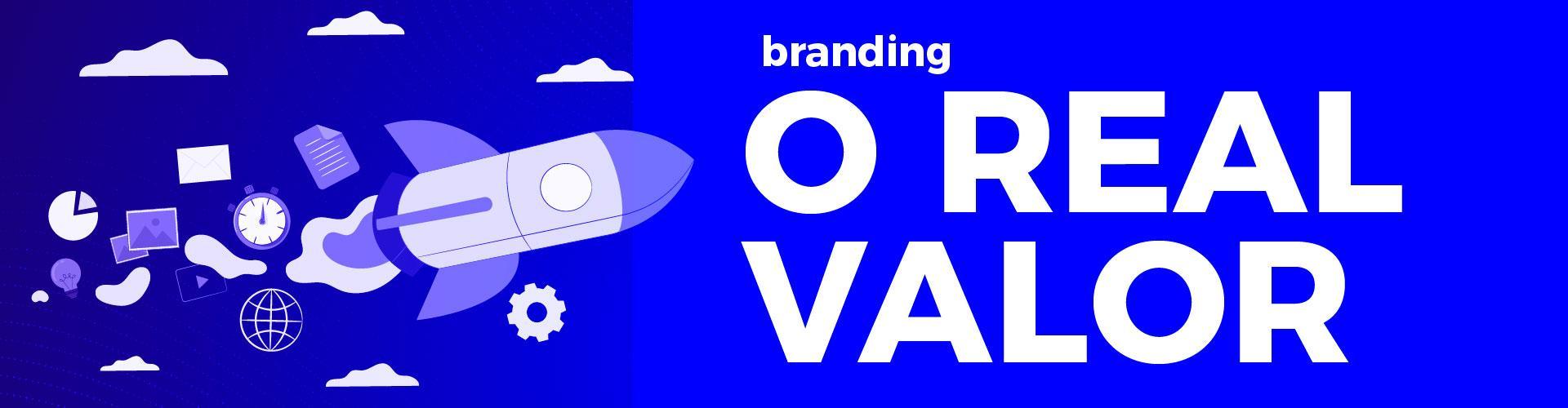 O que é Branding e como ele pode transformar o seu negócio para melhor